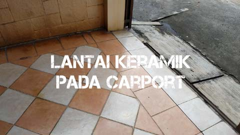 Lantai Keramik Pada Carport