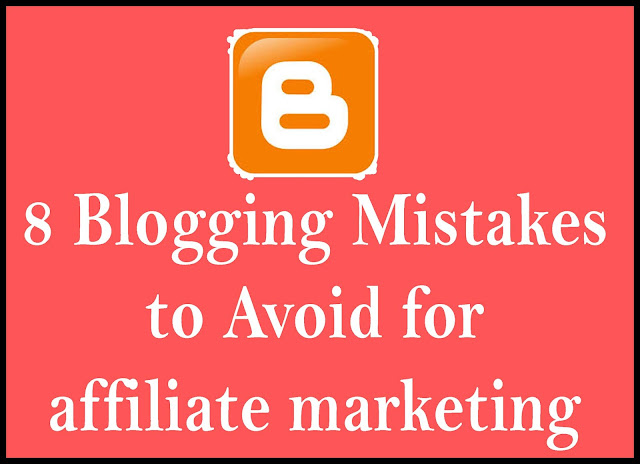 8 Blogging mistakes to avoid for affiliate marketing (Beginners Guide 2020)