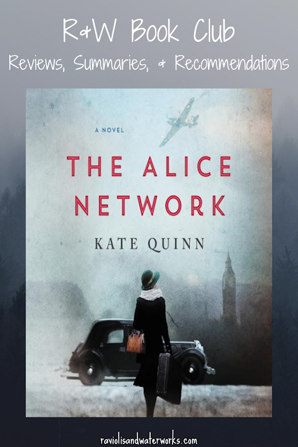 the alice network; kate quinn; historical fiction; world war 2 novel; ww2; world war two; novel about female spies; book review; world war one novel; ww1