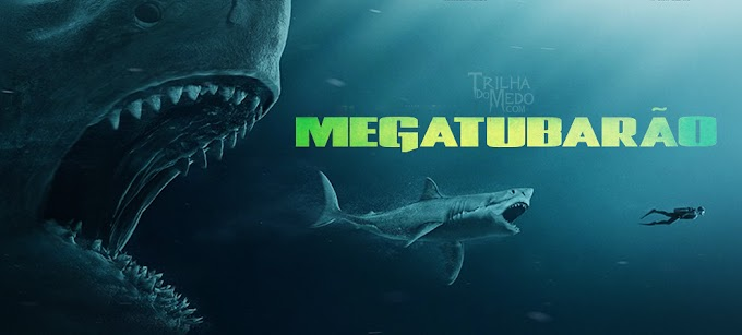 Não é só um filme de tubarão gigante. É um 'Mega Tubarão'