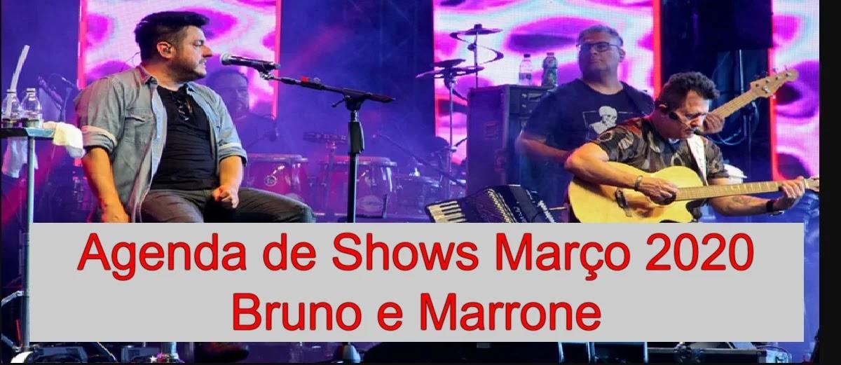 Agenda shows março 2020 Bruno e Marrone - cidades, comprar ingressos