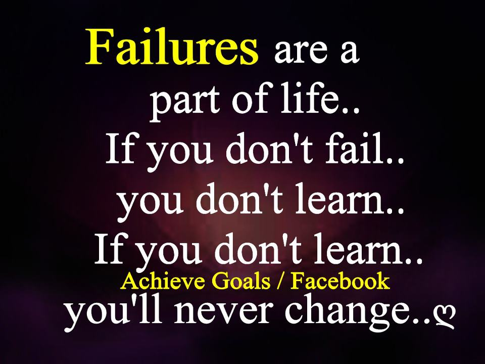 Love Life Dreams Failure Are A Part Of Life