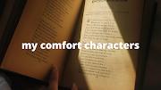 my comfort characters