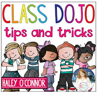 http://mysillyfirsties.blogspot.com/2015/05/class-dojo-tips-and-tricks.html