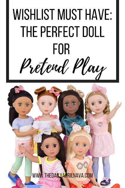 Wish List Must Have: The Perfect Doll for Pretend Play - TheDailyAprilnAva