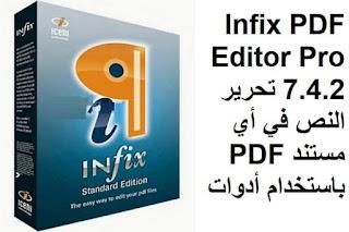 Infix PDF Editor Pro 7.4.2 تحرير النص في أي مستند PDF باستخدام أدوات
