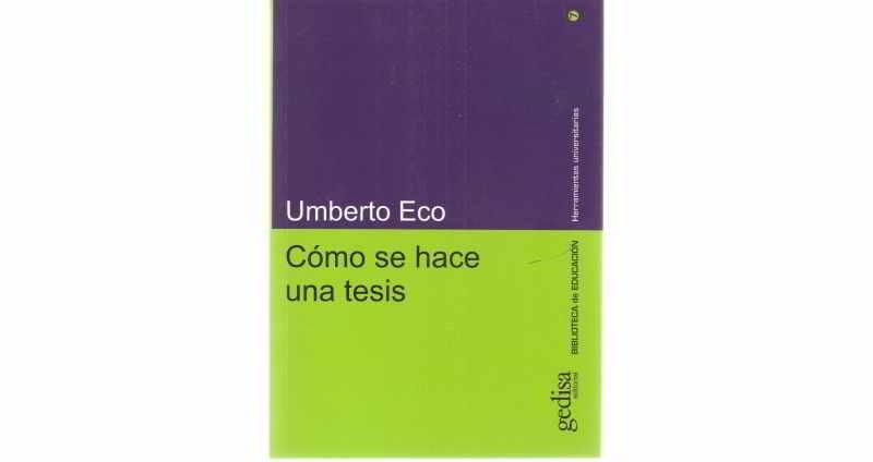 Cómo Se Hace Una Tesis - Umberto Eco