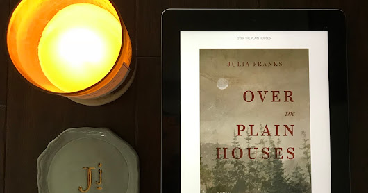 Review: Over the Plain Houses by Julia Franks