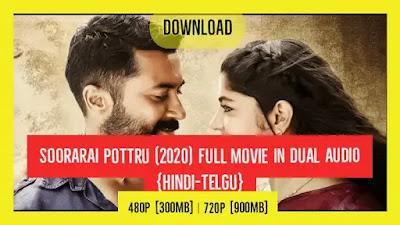 Soorarai Pottru (2020) Full Movie in dual Audio [Hindi-Telgu] Download 480p [300MB] | 720p [900MB]
