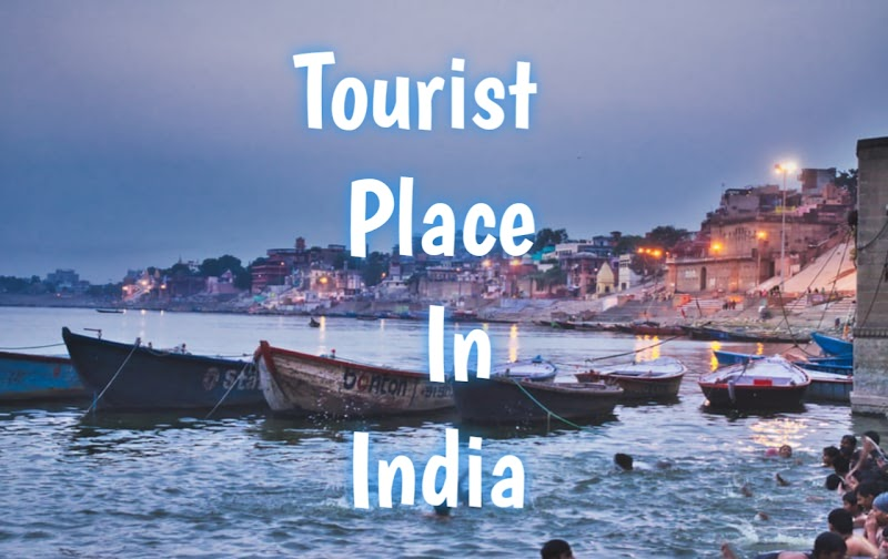 Top 100 Tourist Place in India.