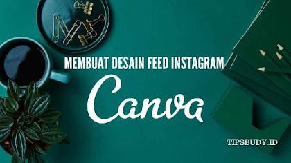 Cara Membuat Desain Feed Instagram Menggunakan aplikasi Canva