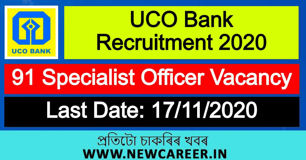 UCO Bank Recruitment 2020 : Apply For 91 Specialist Officer Vacancy