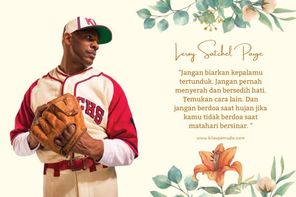 Leroy Satchel Paige Quotes