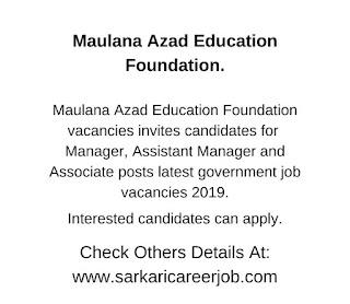 Maulana Azad Education Foundation Recruitment 2019
