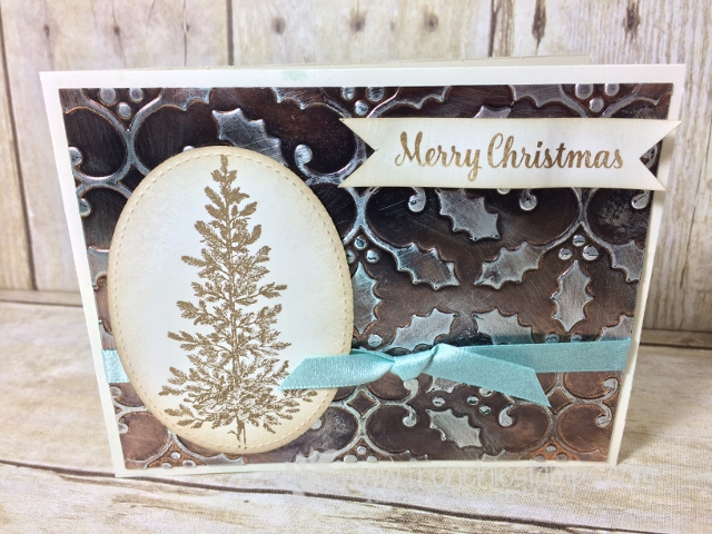 Lovely as a Tree, Age Copper, Tarnish Copper, Holly Embossing Folder, Stampin'Up!. Frenchiestamps