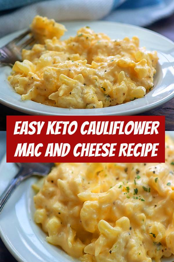 Keto Cauliflower Mac and Cheese Recipe | The cheesiest!! Even my kids like this low carb version of mac and cheese. #keto #lowcarb #cauliflower #recipe