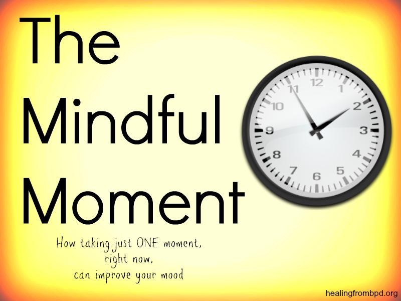 https://i1.wp.com/1.bp.blogspot.com/-m_fHpmYyXzk/UDqwLSKwXoI/AAAAAAAAB-U/cXZjVCDiWPk/s1600/mindful+moment+one+minute+meditation+dbt.jpg?resize=756%2C567