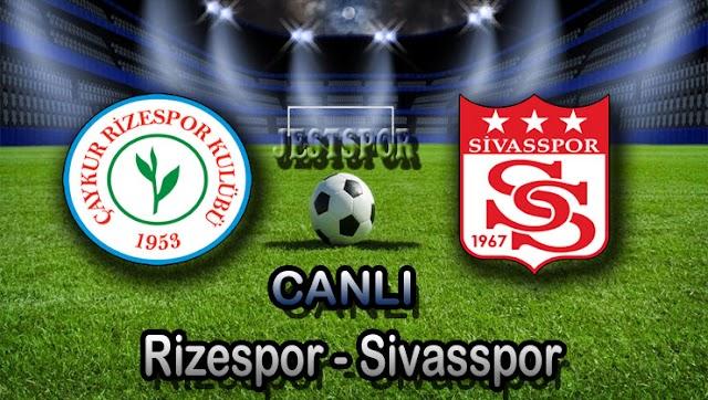 Çaykur Rizespor - Sivasspor Jestspor izle