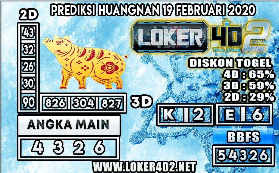 PREDIKSI TOGEL HUANGNAN LOKER4D2 19 FEBRUARI 2020