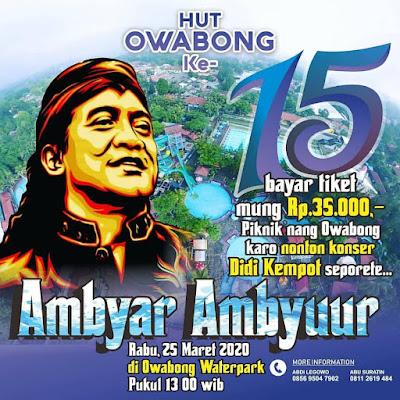 Konser Ambyar  Ambyur Didi Kempot Hut Owabong Ke 15 Waterpark Purbalingga