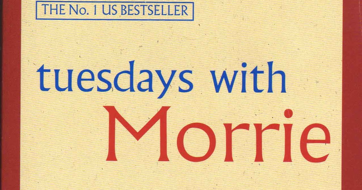 Review on Tuesdays with Morrie Essay Sample