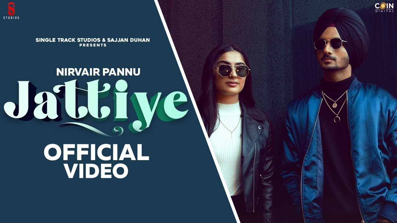 Jattiye Lyrics Nirvair Pannu