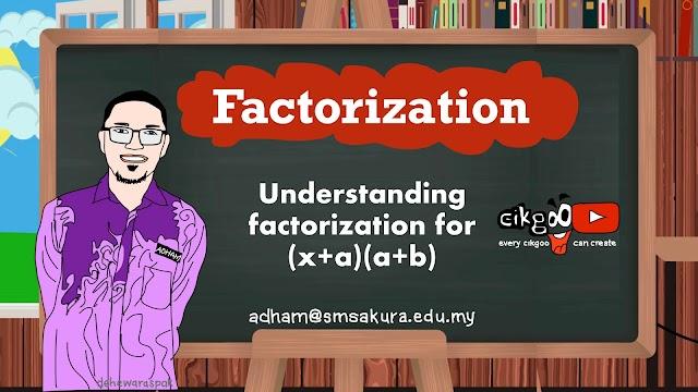 Jom belajar pemfaktoran kuadratik bentuk (x + a)(x + b)