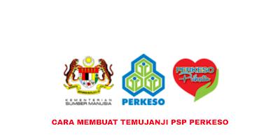 Cara Membuat Temujanji PSP PERKESO 2020 (Program Saringan Prihatin)