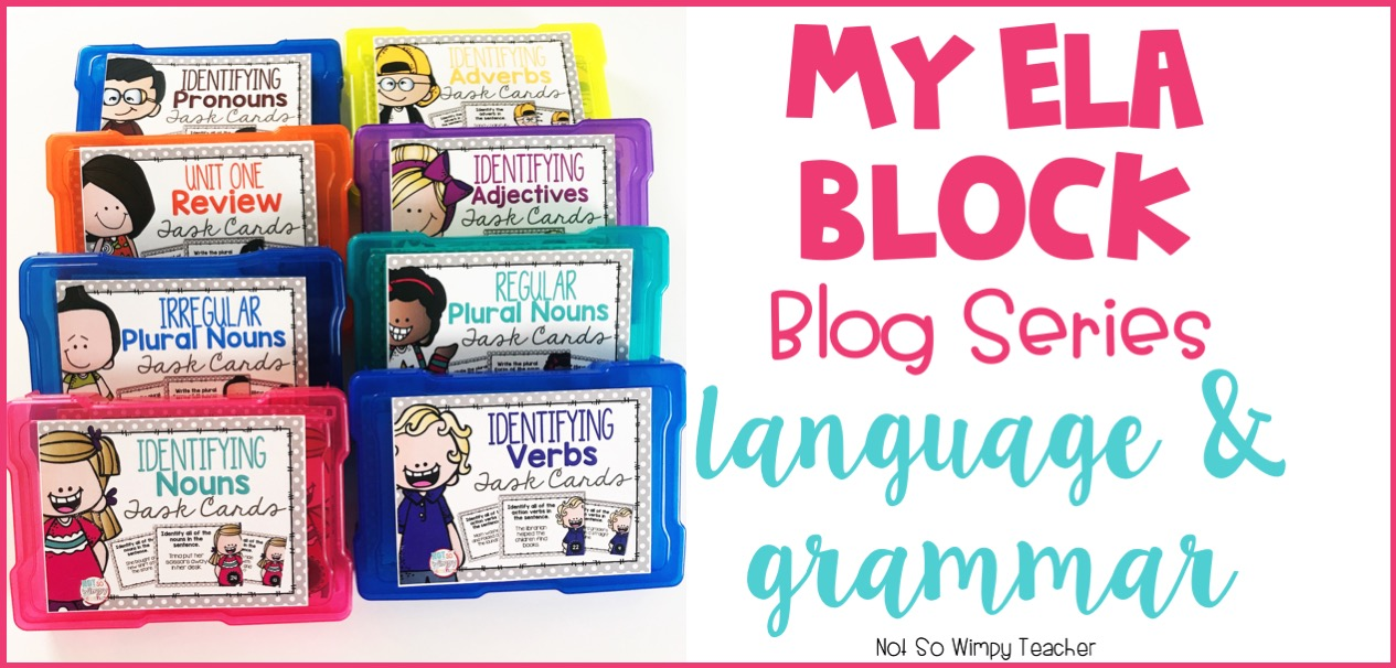 My ELA Block: Teaching Grammar and Language - Not So Wimpy