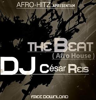 Dj César Reis - The Beat (Original)