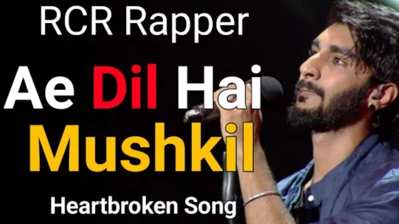RCR Rapper Ae Dil Hai Mushkil Lyrics in Hindi