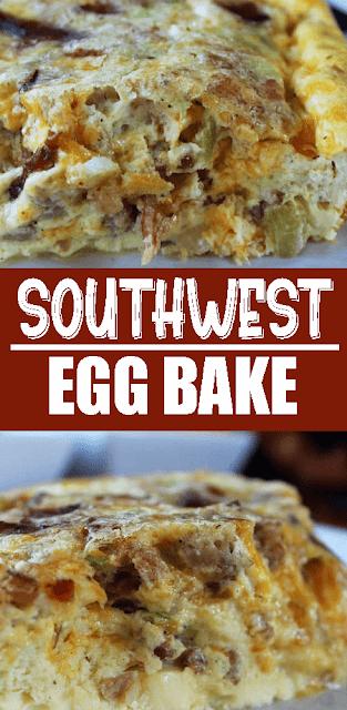#SOUTHWEST #EGG BAKE
