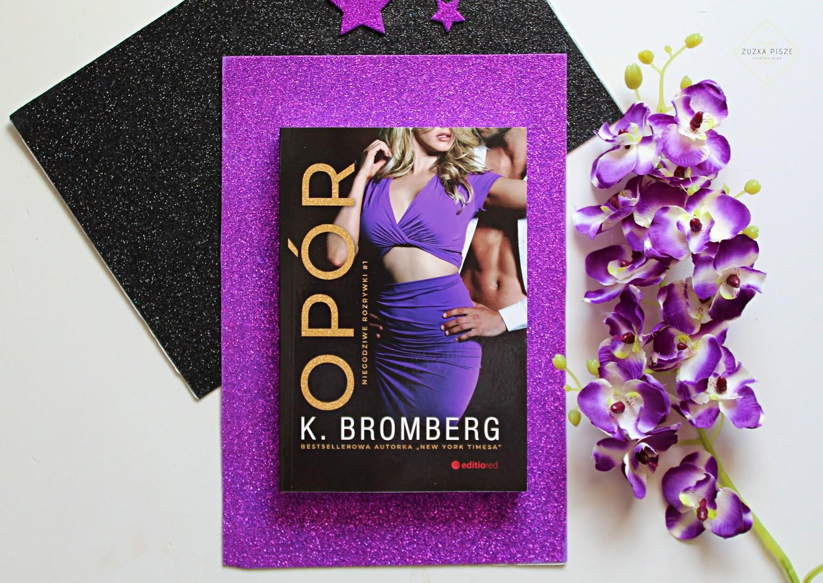 "K. Bromberg ""Opór"" - recenzja"
