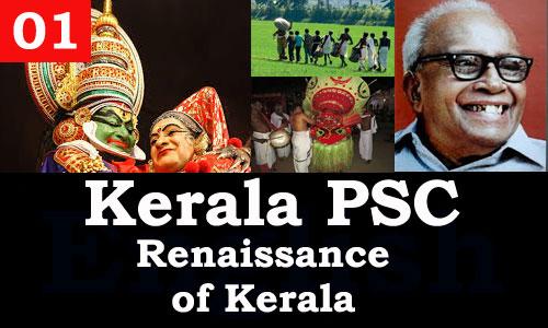 Kerala PSC - Facts about Renaissance of Kerala - 01