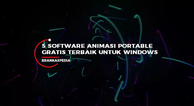 software animasi portable terbaik