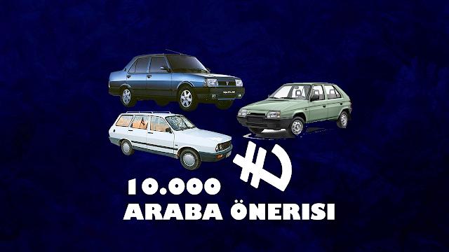 10 bin tl araba tavsiyeleri