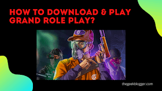 How to download and play Grand Role Play?
