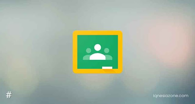 Google Classroom: Aplikasi Pendidikan Tahun 2020 | Download App