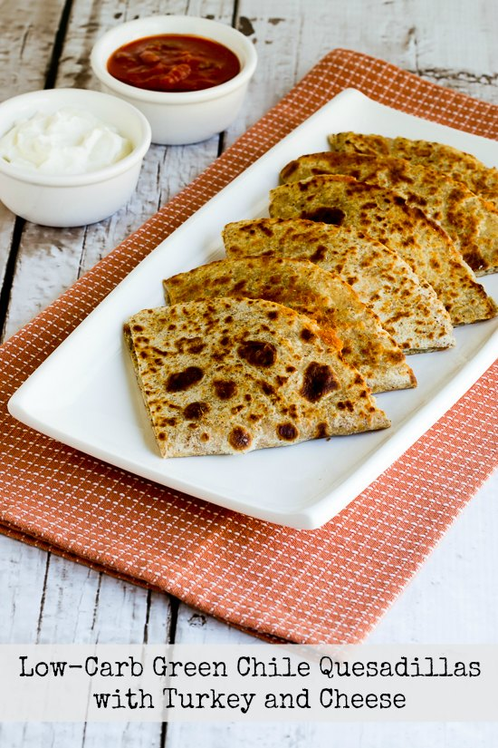 Low-Carb Green Chile Quesadillas with Turkey and Cheese found on KalynsKitchen.com