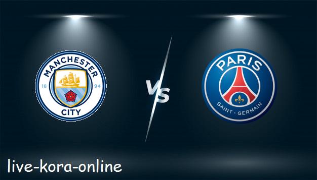 مشاهدة مباراة باريس سان جيرمان ومانشستر سيتي بث مباشر اليوم بتاريخ 28-04-2021 في دوري أبطال أوروبا