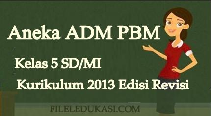 Aneka Manajemen Pbm K2013 Kelas 5 Semester Ganjil