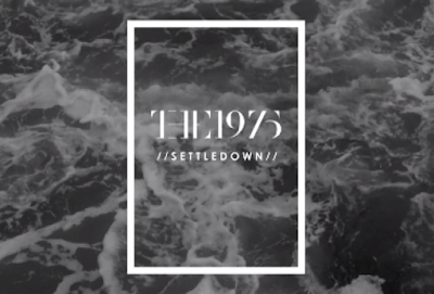 The 1975 - Settle Down