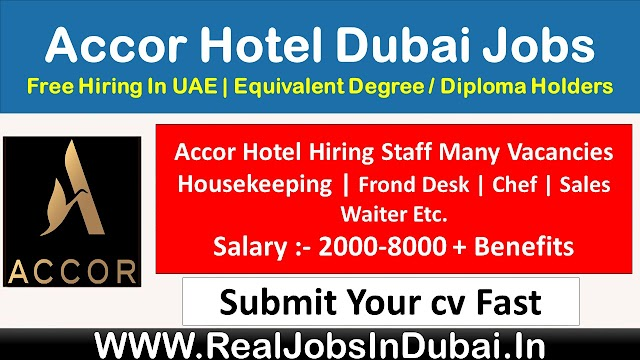 Accor Hotel Jobs In Dubai - UAE 2021