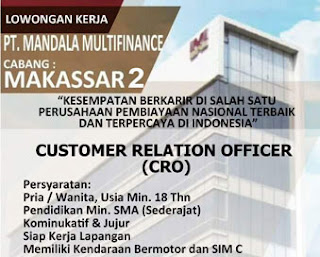 Lowongan Kerja Customer Relation Officer di PT Mandala Multifinance Makassar