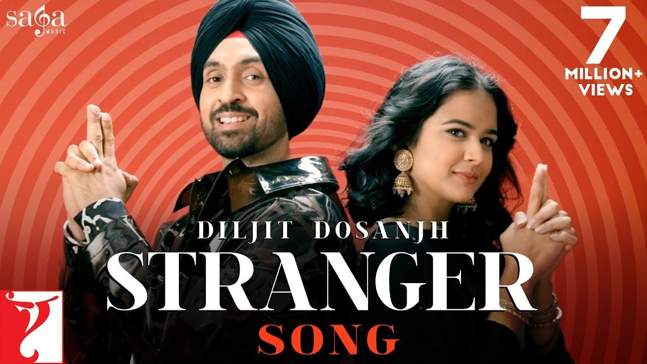 Stranger - Diljit Dosanjh & Simar Kaur