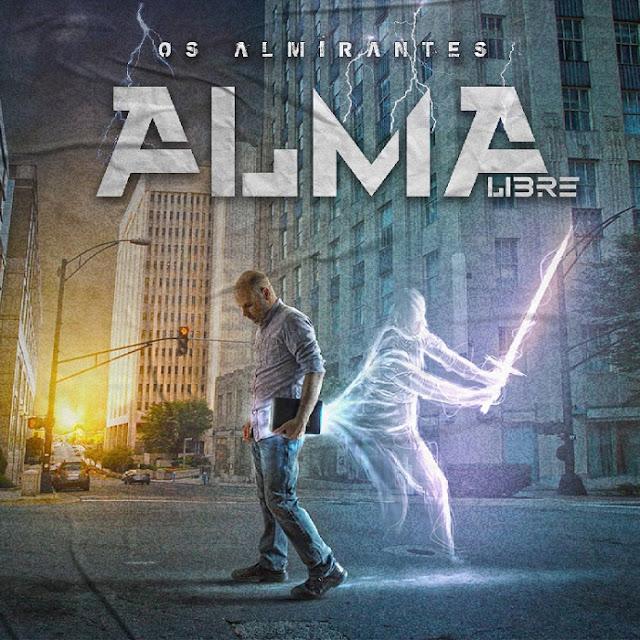 """Os Almirantes lanzará su nuevo disco llamado """"Alma Libre"""""""