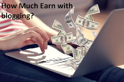 How Much Earn with blogging?