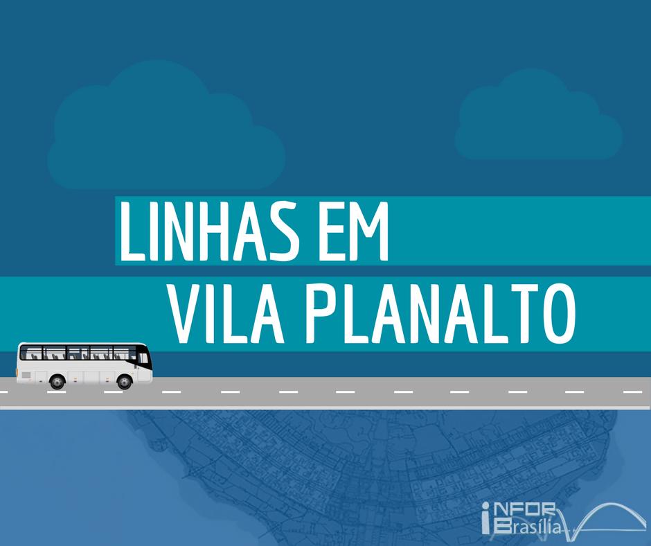 Horário de ônibus das linhas da Vila Planalto no Distrito Federal