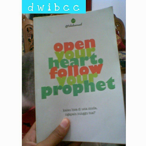 buku Open Your Heart Follow Your Prophet