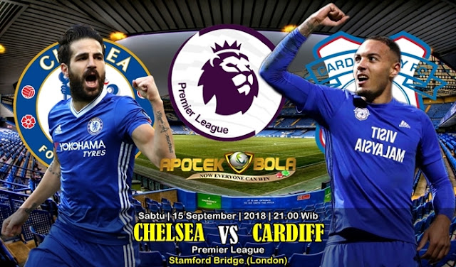 Prediksi Chelsea Vs Cardiff City FC 15 September 2018